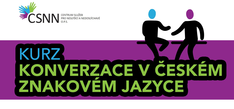 Nové kurzy v CSNN – Konverzace v ČZJ